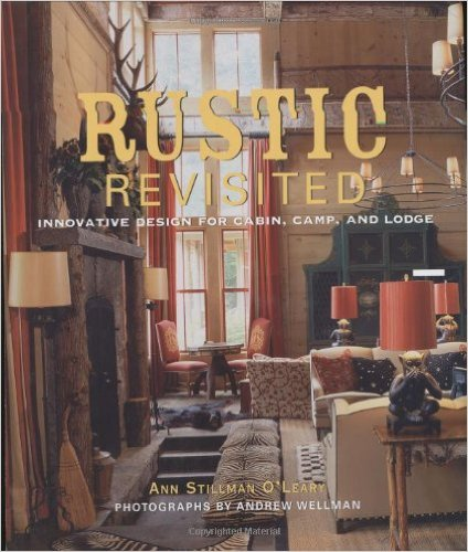 Rustic Revisited by Ann Stillman O'Leary