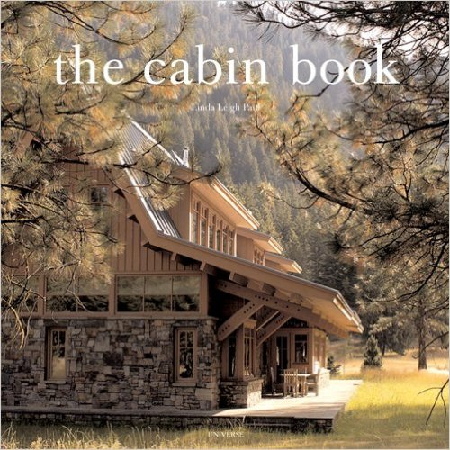 The Cabin Book by Linda Leigh Paul