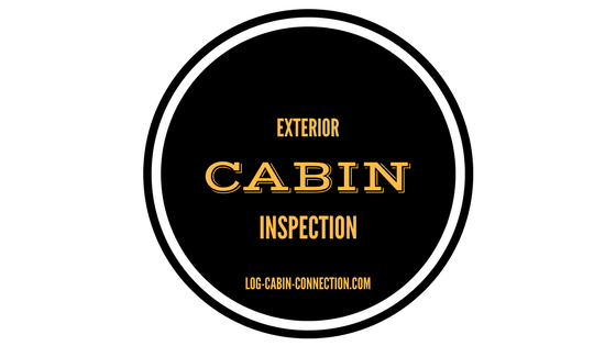 Cabin Exterior Inspection Tips