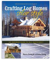 Crafting Log Homes Solar Style